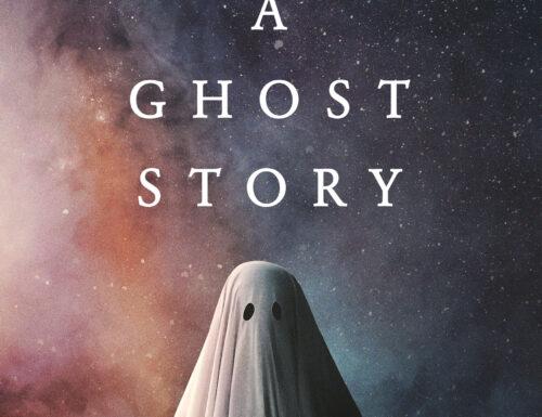 A Ghost Story – Spettrali nostalgie